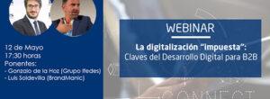 Webinar: «La digitalización impuesta, claves para el desarrollo digital en B2B»
