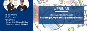 Webinar: «Reactivación Comercial: Estrategia, Operativa y Herramientas»