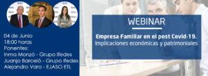 Webinar: «La empresa familiar en el post Covid-19. Implicaciones económicas y patrimoniales».